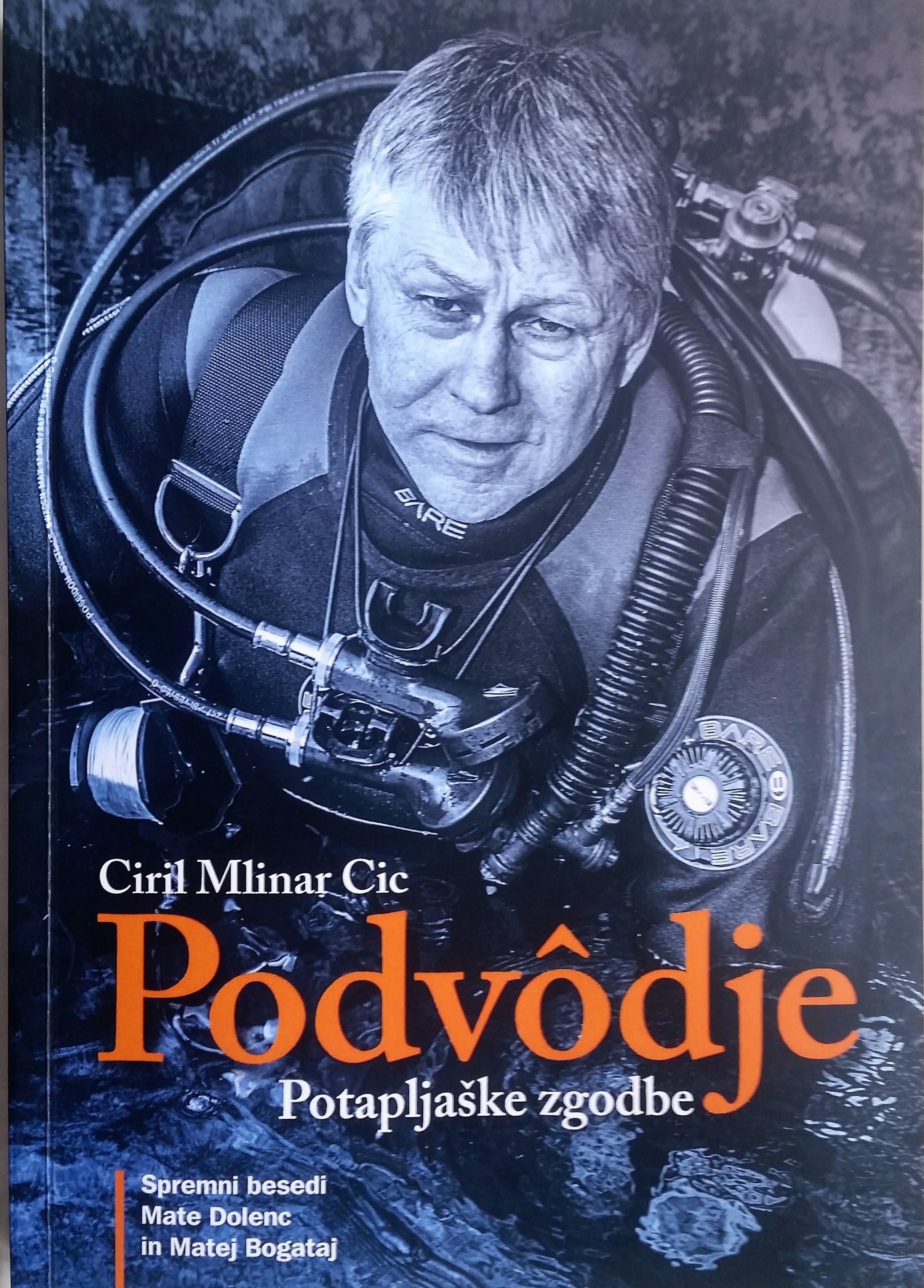 http://www.ebesede.si/Podvodje-Potapljaske-zgodbe-Ciril-Mlinar-Cic/985